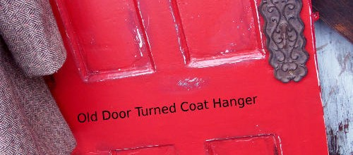 Old Door Turned into a Coat Hanger – Tuesday's Treasures